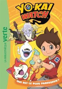 Yo-kai watch. Volume 14, Qui est le plus paresseux ?