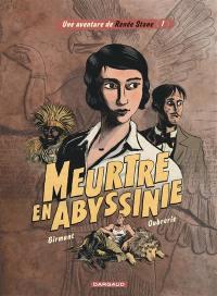 Une aventure de Renée Stone. Volume 1, Meurtre en Abyssinie