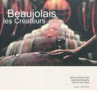 Beaujolais, les créateurs