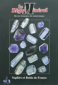 Règne minéral (Le). n° 93, Saphirs et rubis de France