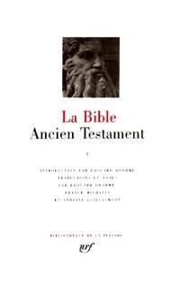 La Bible. Volume 1, La Loi ou le Pentateuque