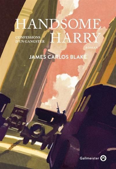 Handsome Harry : confessions d'un gangster