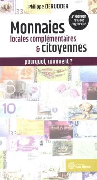 Les monnaies locales complémentaires et citoyennes : pourquoi, comment ?