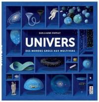 Univers, des mondes grecs aux multivers