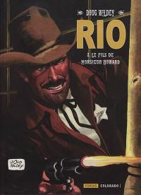 Rio. Volume 2, Le fils de monsieur Howard