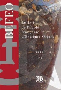 Bulletin de l'Ecole française d'Extrême-Orient. n° 103,