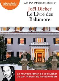 Le livre des Baltimore : suivi d'un entretien avec l'auteur