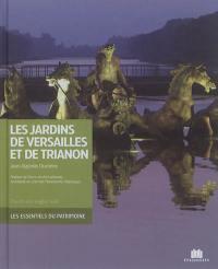 Les jardins de Versailles et de Trianon