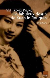 Le fabuleux destin de Xuan le Rouquin