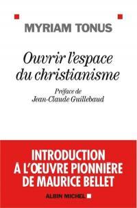 Ouvrir l'espace du christianisme