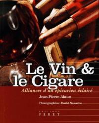 Le vin & le cigare