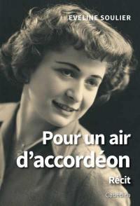 Pour un air d'accordéon : récit