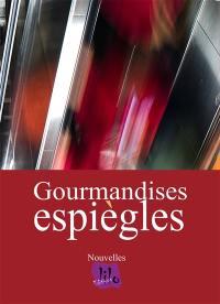 Gourmandises espiègles