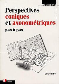 Perspectives coniques et axonométriques