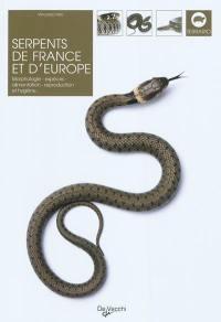 Serpents de France et d'Europe