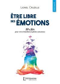 Etre libre des émotions