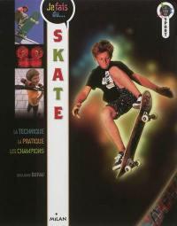 Je fais du skate