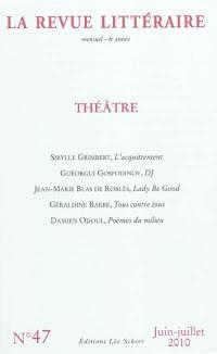 Revue littéraire (La). n° 47, Théâtre