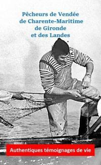 Pêcheurs de Vendée, de Charente-Maritime, de Gironde et des Landes