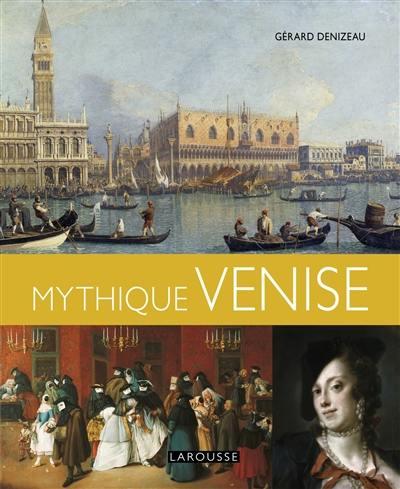Mythique Venise