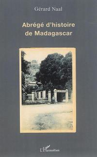 Abrégé d'histoire de Madagascar