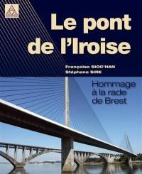 Le pont de l'Iroise : hommage à la rade de Brest