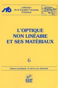 L'optique non linéaire et ses matériaux