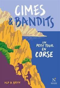 Cimes et bandits : un petit tour en Corse