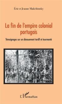 La fin de l'empire colonial portugais