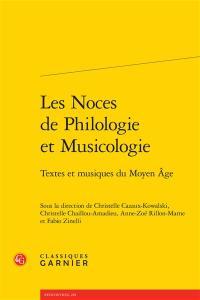 Les noces de philologie et musicologie : textes et musiques du Moyen Age