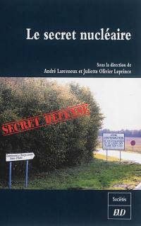 Le secret nucléaire, information et participation citoyenne