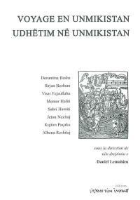 Voyage en Unmikistan