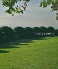 The Wirtz gardens. Volume 3, The Wirtz gardens