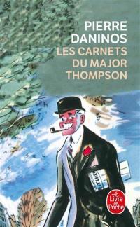 Les carnets du major W. Marmaduke Thompson : découverte de la France et des Français : après-propos de 1994