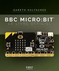 BBC Micro:bit : le livre officiel