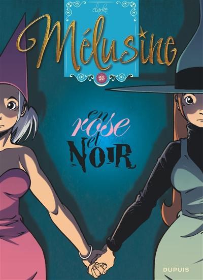 Mélusine. Volume 26, En rose et noir