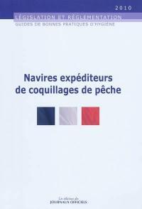Guide de bonnes pratiques d'hygiène et d'application des principes HACCP à l'intention des navires expéditeurs de coquillages de pêche