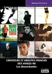 Chanteurs et groupes français des années 90