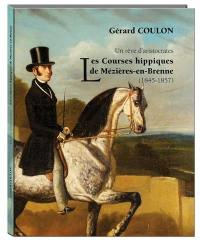 Les courses hippiques de Mézières-en-Brenne (1845-1857) : un rêve d'aristocrates