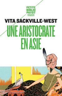 Une aristocrate en Asie