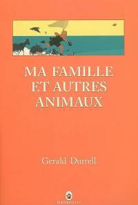 Ma famille et autres animaux