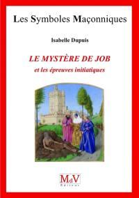 Le mystère de Job et les épreuves initiatiques