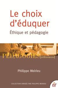 Le choix d'éduquer : éthique et pédagogie
