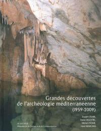 Grandes découvertes de l'archéologie méditerranéenne (1959-2009)