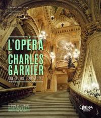 L'Opéra de Charles Garnier