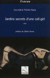 Jardins secrets d'une call-girl