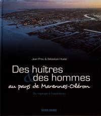 Des huîtres & des hommes au pays de Marennes-Oléron