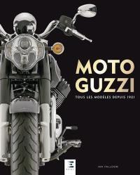 Moto Guzzi : tous les modèles depuis 1921