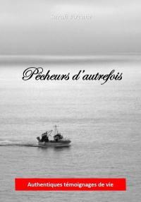 Pêcheurs d'autrefois