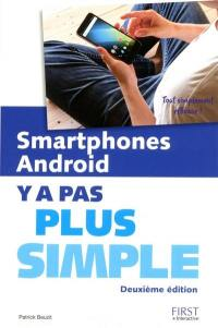 Smartphones Android : y a pas plus simple
